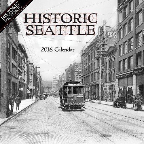 9781680110289: Historic Seattle 2016 Calendar