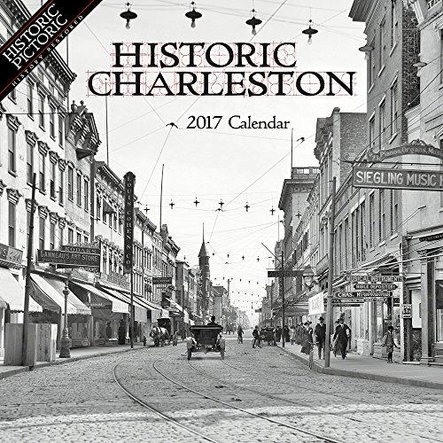 9781680110401: Historic Charleston 2017 Calendar