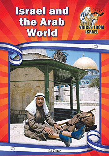 Israel and the Arab World (Voices from: Gil Zohar