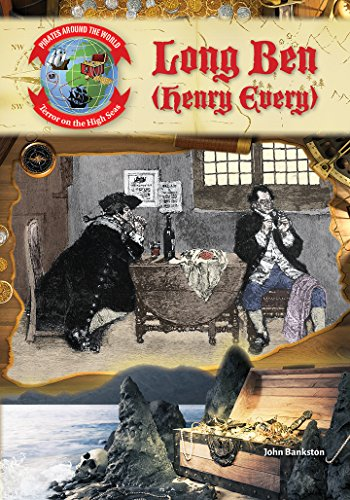 9781680200409: Long Ben (Henry Every) (Pirates Around the World: Terror on the High Seas)