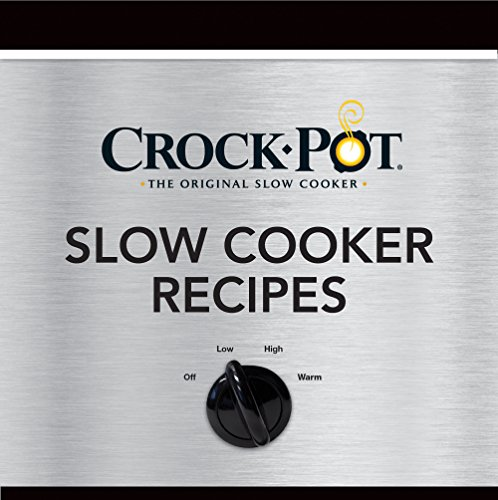 CROCK-POT® Slow Cooker Recipes: Editors of Publications International