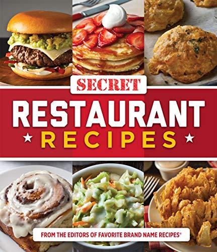 Secret Restaurant Recipes by Editors of Publications ...
