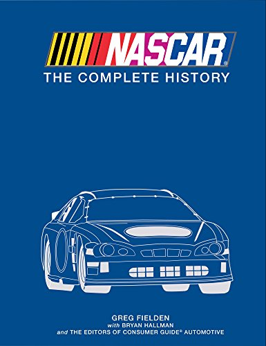 9781680225204: NASCAR The Complete History 2016 Edition