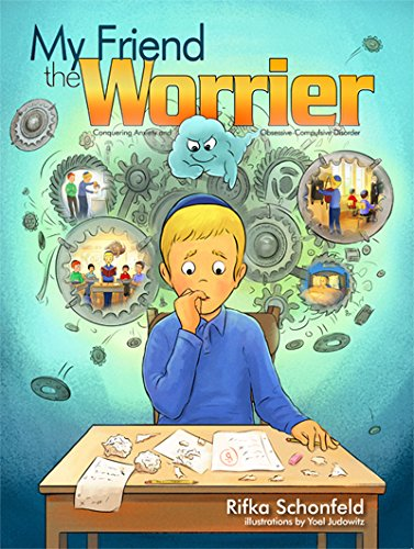 9781680250183: My Friend the Worrier