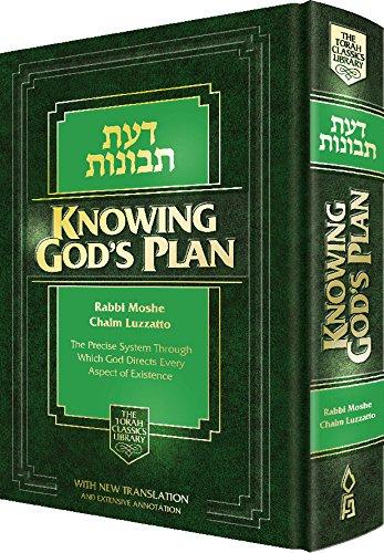 Knowing G-d's Plan (Daas Tevunos) - The: LUZZATTO Rav Moshe