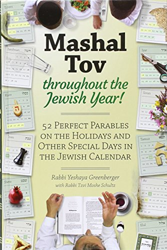 9781680252552: Mashal Tov - 52 Perfect Parables On The Holidays and Other Special Days on the Jewish Calendar