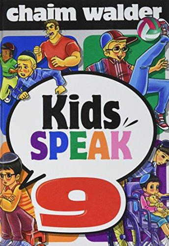 Kids Speak 9: Chaim Walder