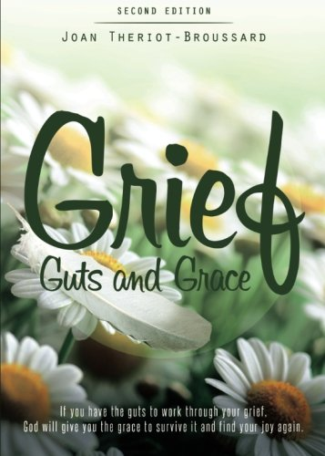 9781680281194: Grief, Guts and Grace