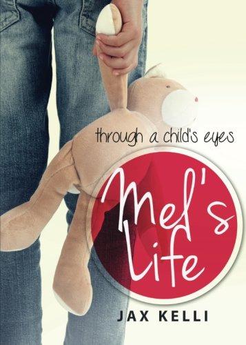 Mel's Life: Kelli, Jax
