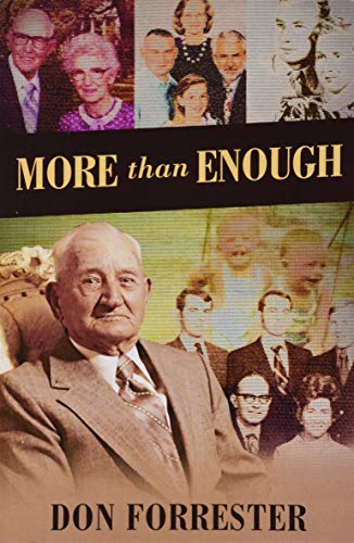 More Than Enough: Forrester, Don