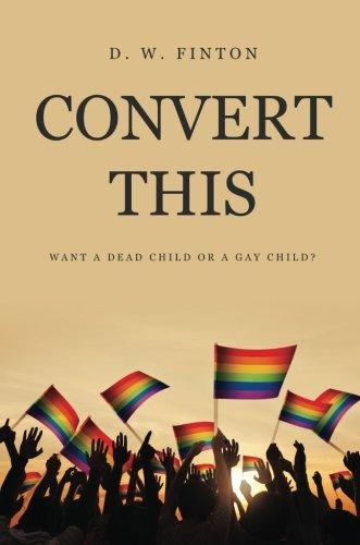 Convert This : Want a Dead Child: D. W. Finton