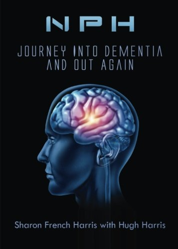 9781680284584: Nph: Journey Into Dementia and Out Again