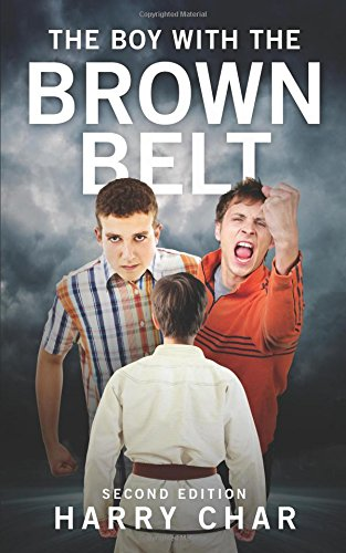 9781680284799: The Boy With the Brown Belt: Second Edition
