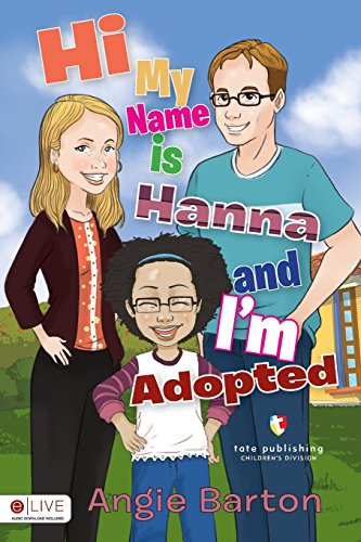 9781680285260: Hi My Name is Hanna and I'm Adopted