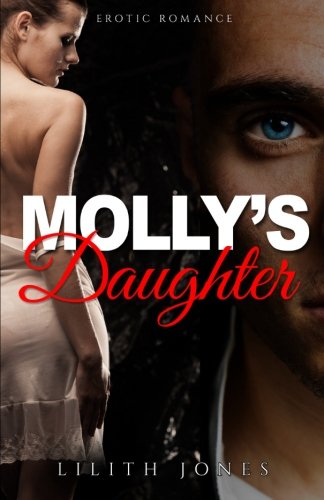 9781680300888: Molly's Daughter: Erotic Romance