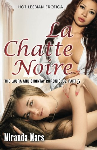 La Chatte Noire (Paperback): Miranda Mars