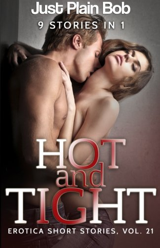 9781680303636: Hot & Tight: 9 Stories in 1