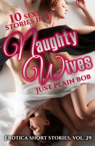 9781680304060: Naughty Wives: 9 Sexy Stories in 1