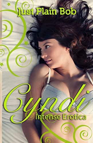 9781680304503: Cyndi: Intense Erotica