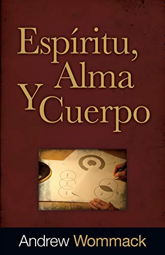 9781680310283: Espíritu, Alma, Y Cuerpo (Spirit, Soul, and Body) (Spanish Edition)