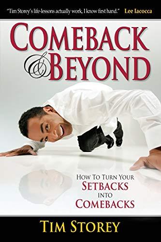9781680310429: Comeback & Beyond: How to Turn Your Setbacks Into Comebacks