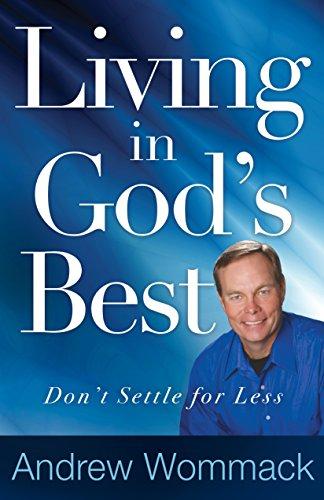 9781680310528: Living in God's Best: Don't Settle for Less