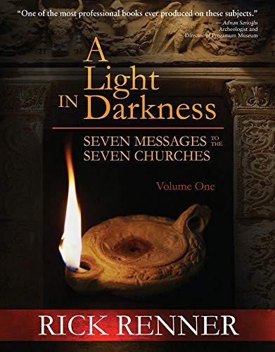 9781680312386: A Light in the Darkness: Seven Messages to The Seven Churches