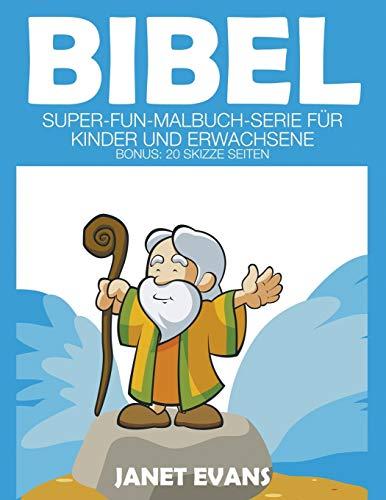 9781680324464: Bibel: Super-Fun-Malbuch-Serie für Kinder und Erwachsene (Bonus: 20 Skizze Seiten)