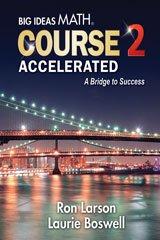 9781680331240: Big Ideas Math A Bridge To Success: Student Edition Course 2 Accelerated 2014