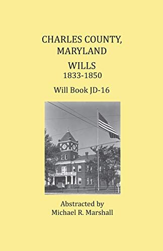 Charles County, Maryland, Wills 1833-1850: Michael R. Marshall