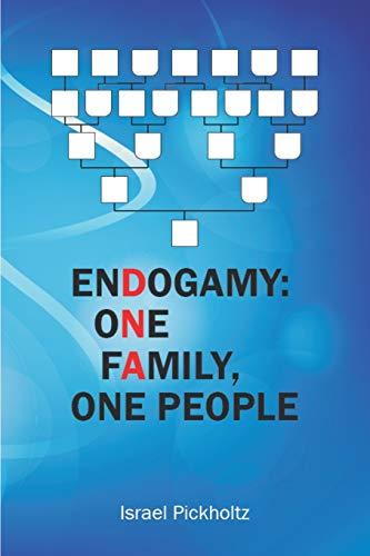9781680340389: Endogamy: One Family, One People