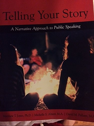 9781680361049: Telling Your Story: A Narrative Approach to Public Speaking