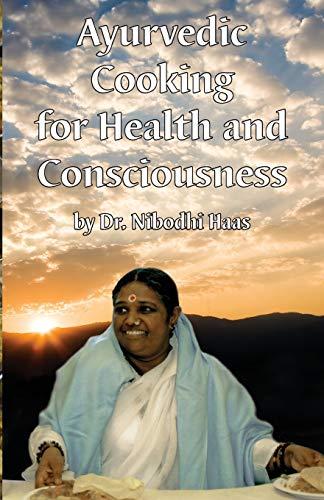 9781680372786: Health And Consciousness Through Ayurvedic Cooking