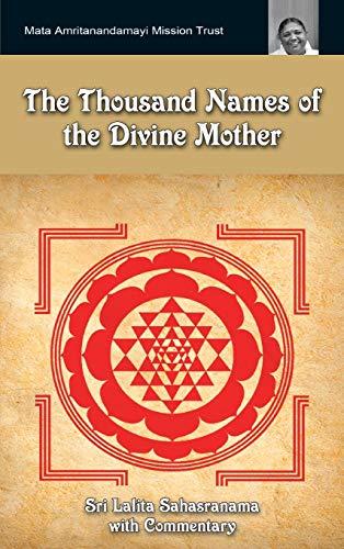 9781680372939: The Thousand Names Of The Divine Mother: Shri Lalita Sahasranama