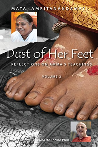 9781680372953: Dust Of Her Feet: Reflections On Amma's Teachings Volume 2