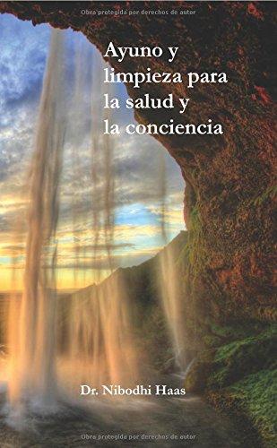 9781680374209: Ayuno y Limpieza Para La Salud y La Conciencia (Spanish Edition)