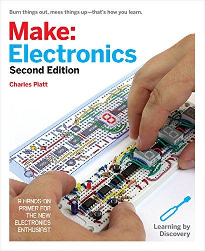Make: Electronics: Learning Through Discovery: Charles Platt