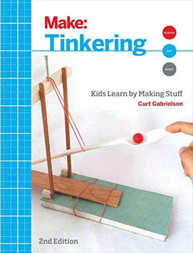 9781680450385: Tinkering: Kids Learn by Making Stuff (Make)