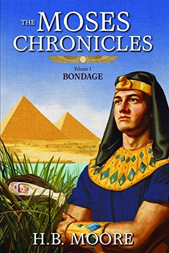 9781680471663: The Moses Chronicles Volume 1: Bondage