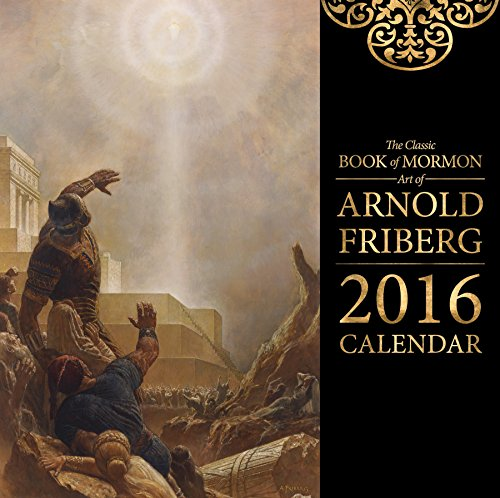 9781680472172: The Classic Book of Mormon Art of Arnold Friberg 2016 Calendar 6
