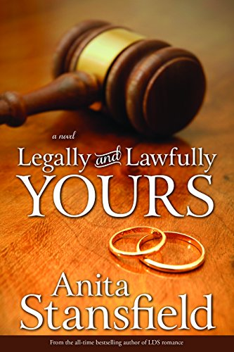 Legally and Lawfully Yours: Anita Stansfield