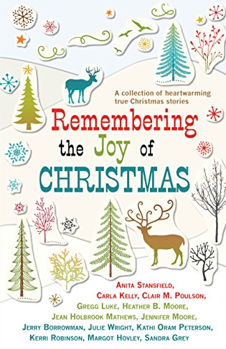 Remembering the Joy of Christmas: Anita Stansfield; Carla