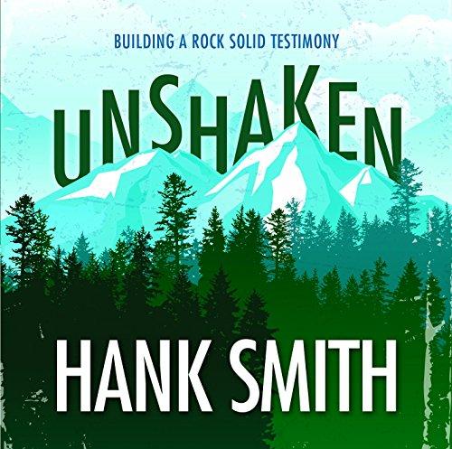 9781680476408: Unshaken: Building a Rock-Solid Testimony