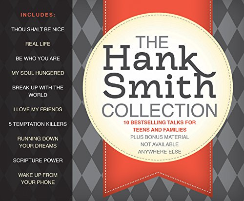 9781680476453: The Hank Smith Collection: 10 Bestselling Talks for Teens and Families