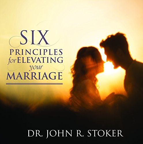 9781680478594: Six Principles for Elevating Your Marriage