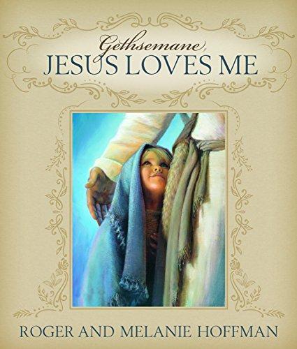 9781680479768: Gethsemane, Jesus Loves Me