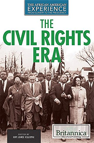 The Civil Rights Era (Hardback): Hope Lourie Killcoyne