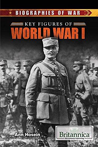 Key Figures of World War I (Hardback): Ann Hosein