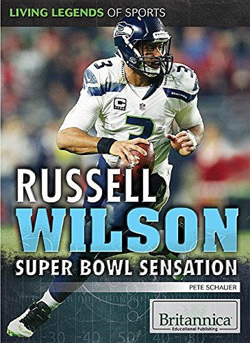 9781680481143: Russell Wilson: Super Bowl Sensation (Living Legends of Sports)