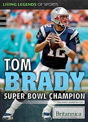 9781680481198: Tom Brady: Super Bowl Champion
